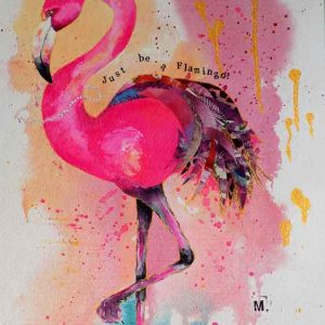 Just be a Flamingo! Just be a Flamingo! is an original artwork for sale by local Dorset artist Maryanne Pitman.